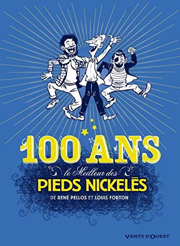 Le Meilleur des Pieds Nickelés - Tome 07: Spécial 100 ans