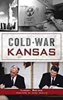 Cold War Kansas