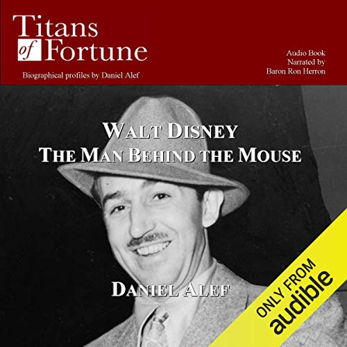 Walt Disney: The Man Behind the Mouse copertina