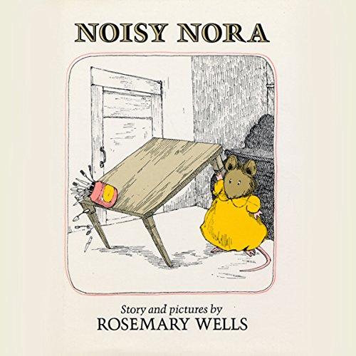 Noisy Nora Audiobook By Rosemary Wells cover art