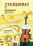 ALFARAS J. - Stradivari Vol.1 (Metodo) para Violonchelo (Inc. CD)