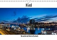 So schoen ist Kiel im Dunkeln (Wandkalender 2022 DIN A4 quer): Wenn es dunkel ist in Kiel (Geburtstagskalender, 14 Seiten )