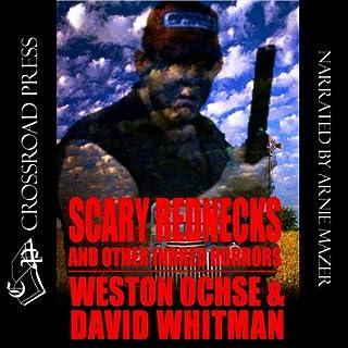 Scary Rednecks & Other Inbred Horrors audiobook cover art