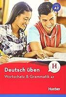 Deutsch ueben - Wortschatz & Grammatik A2: Buch