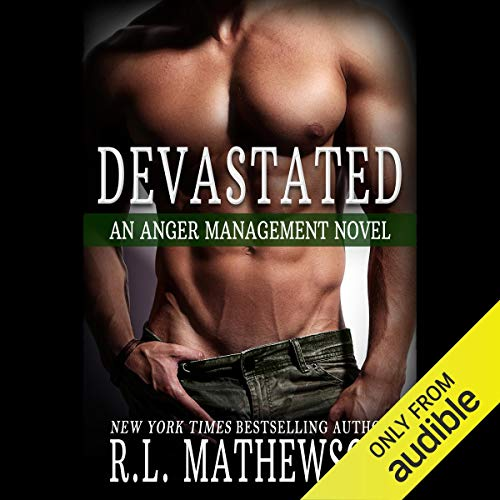 R.L. Mathewson Devastated (Anger Management, Book 1)