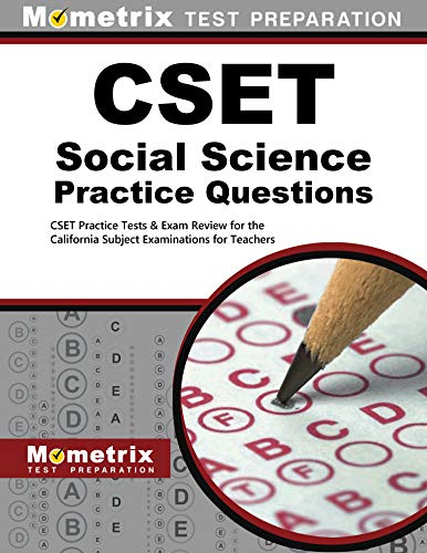 CSET Social Science Practice Questions: CSET Practice Tests & Exam Review for the California Subject Examinations for Te