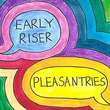 Pleasantries