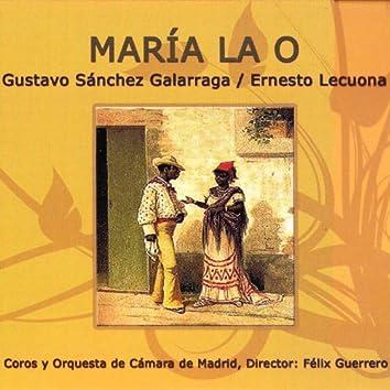 Zarzuela: María la O