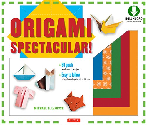 Origami Spectacular! Ebook: Origami Book, 154 Printable Papers, 60 Projects (English Edition)