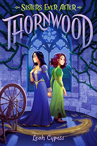 Thornwood (Sisters Ever After)