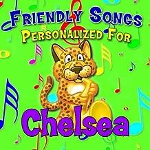 Say Goodnight Chelsea (Chelse, Chelsee, Chelsey, Chelsie, Chelsy)
