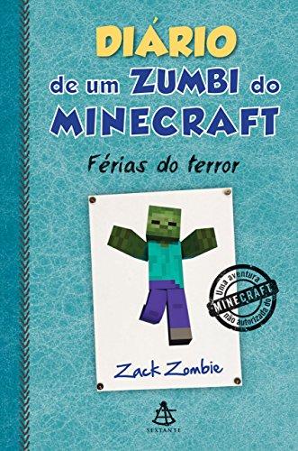Diário de um zumbi do Minecraft - Férias do terror