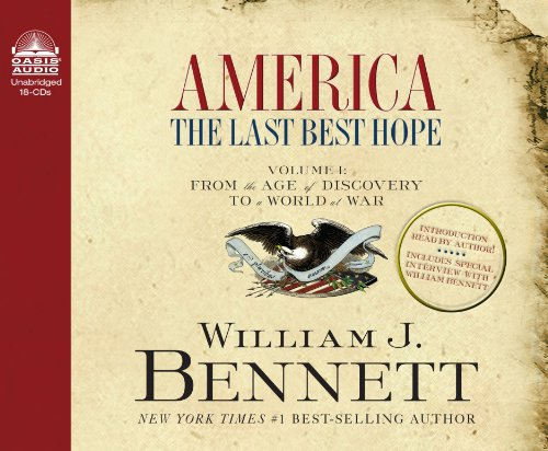 America: The Last Best Hope: From the Age of Discovery to a World at War: Library Edition: 1
