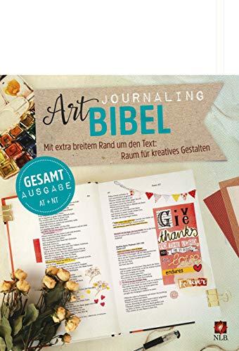 NLB Art Journaling Bibel Gesamtausgabe: Altes und Neues Testament (Neues Leben. Die Bibel)
