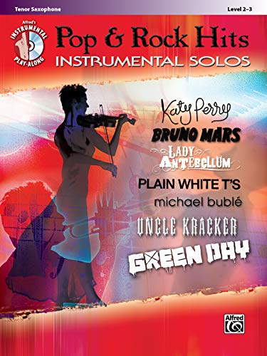 Pop & Rock Hits Instrumental Solos: Tenor Sax, Book & CD (Alfred\'s Instrumental Play-Along) (Pop Instrumental Solo Series)