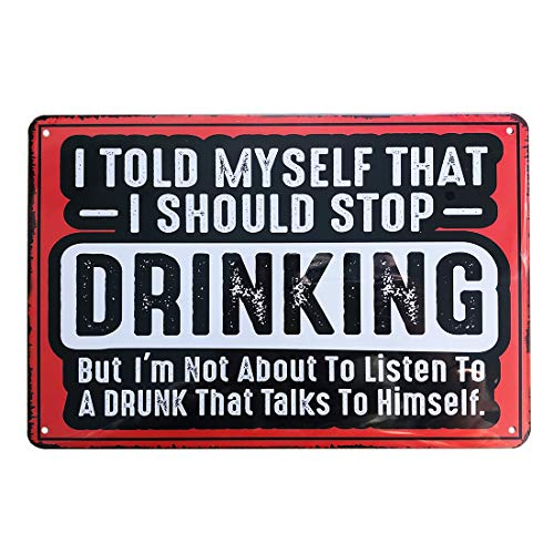 PEI's Funny I Told Myself That I Should Stop Drinking Tin Sign, Wall Decor for Man Cave Bar Home Garage, 8x12 inch