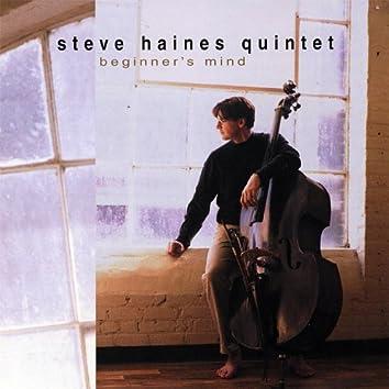 The Steve Haines Quintet: Beginner's Mind