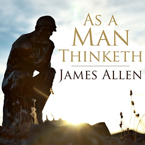As a Man Thinketh Audiobook By James Allen cover art