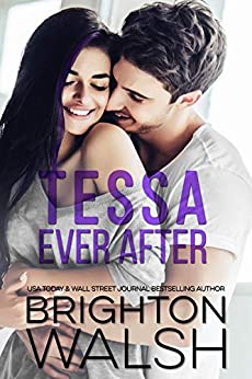 Tessa Ever After: A Brother's Best Friend Romance (Reluctant Hearts) by [Brighton Walsh]