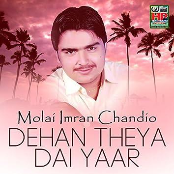 Dehan Theya Dai Yaar