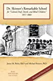 Dr. Skinner's Remarkable School for 'Colored Deaf, Dumb, and Blind Children' 1857-1860 (English Edition)