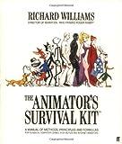 The Animator's Survival Kit by Richard Williams (2002-01-07)