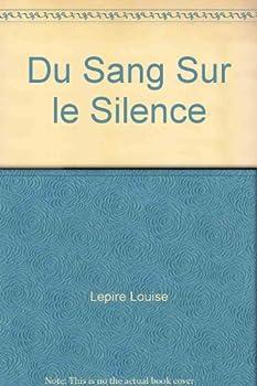 Paperback Du Sang Sur le Silence [French] Book
