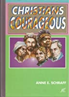 Christians courageous 1562650203 Book Cover