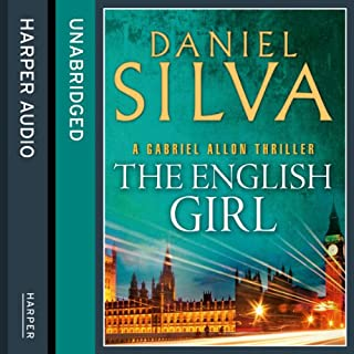 The English Girl     Gabriel Allon, Book 13              By:                                                                                                                                 Daniel Silva                               Narrated by:                                                                                                                                 Jim Barclay                      Length: 13 hrs and 57 mins     36 ratings     Overall 4.3