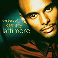 Best Of Kenny Lattimore [Us Import] by Kenny Lattimore (2004-03-15)