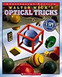 Walter Wick's Optical Tricks: 10th Anniversary Edition