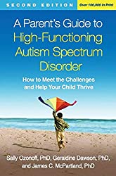 A Parent's Guide to High Functioning Autism Spectrum Disorder