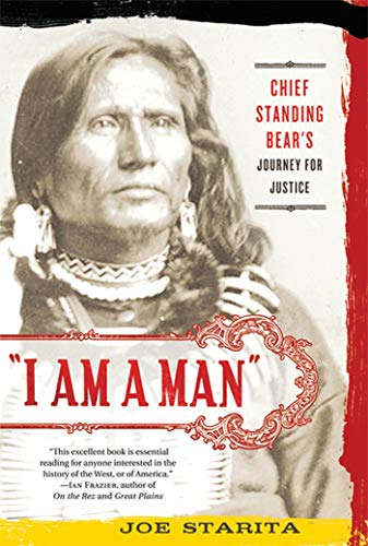 'I Am a Man': Chief Standing Bear's Journey for Justice