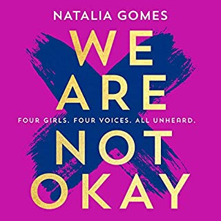 We Are Not Okay                   By:                                                                                                                                 Natália Gomes                               Narrated by:                                                                                                                                 Eilidh Beaton                      Length: 8 hrs and 49 mins     Not rated yet     Overall 0.0