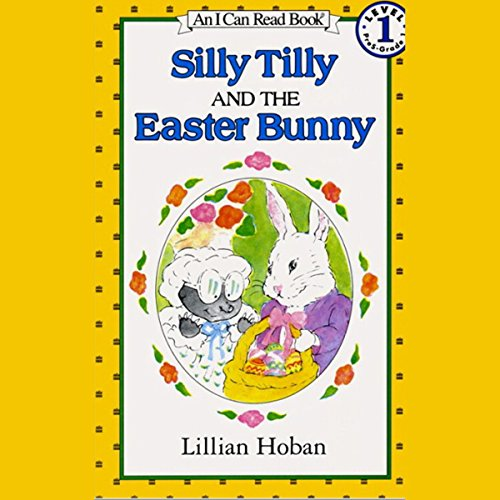 Silly Tilly and the Easter Bunny audiobook cover art