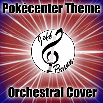 Pokémon Center Theme (Orchestral Cover)