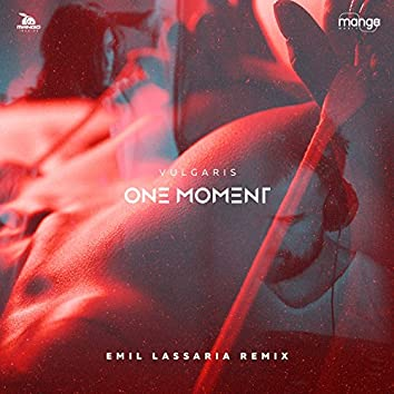 One Moment (Emil Lassaria Remix)