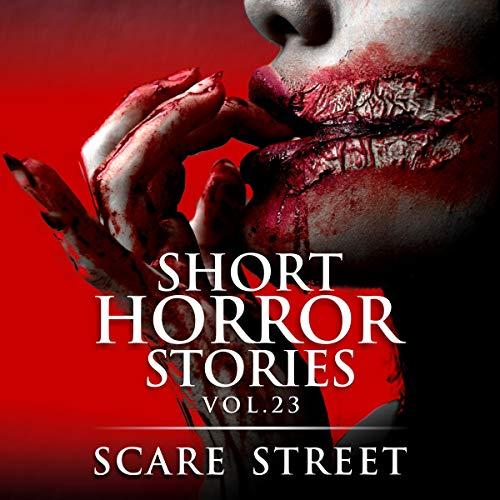 Short Horror Stories, Vol. 23 audiobook cover art