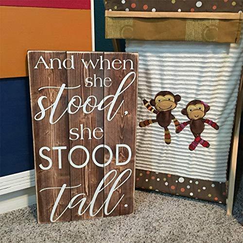 Holzschild, Aufschrift 'And When she Stood She Stood Stood', rustikales Kinderzimmerschild, für Mädchen, Bauernstuhl,...