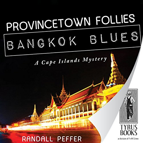 Couverture de Provincetown Follies, Bangkok Blues
