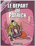 Klébar le chien, Tome 2 - Le départ de Patrick