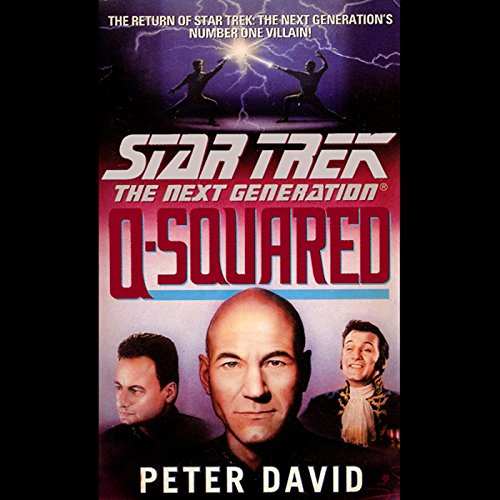 Page de couverture de Star Trek, The Next Generation: Q-Squared (Adapted)