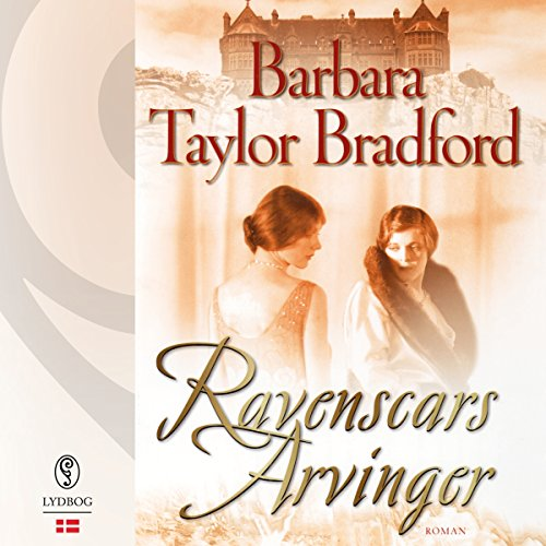 Ravenscars arvinger     Ravenscar 2              By:                                                                                                                                 Barbara Taylor Bradford                               Narrated by:                                                                                                                                 Louise Herbert                      Length: 17 hrs and 53 mins     1 rating     Overall 4.0