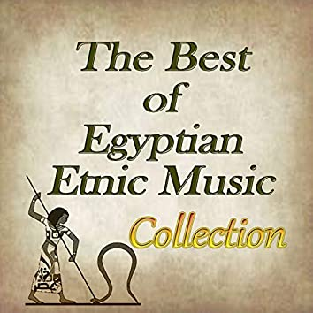 The Best of Egyptian Etnic Music Collection