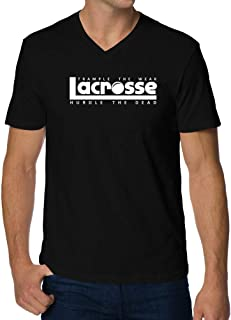 Trample The weak Hurdle The Dead Lacrosse V-Neck T-Shirt