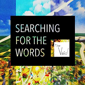 Searching for the Words