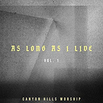 As Long As I Live Vol. 1 (Live)