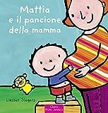 Mattia e il pancione della mamma. Ediz. a colori