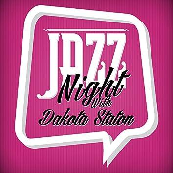 Jazz Night with Dakota Staton