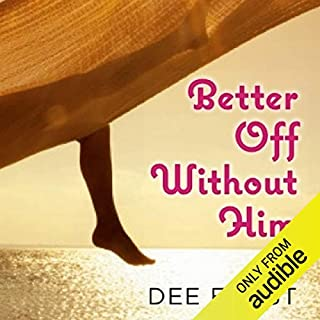 Better Off Without Him audiobook cover art